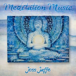 Joss Jaffe - Meditation Music (2019)