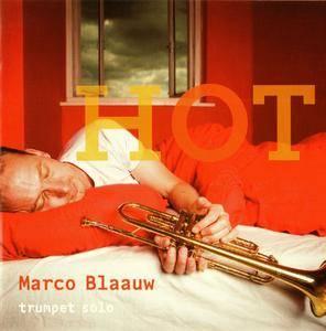 Marco Blaauw - Hot: Trumpet Solo (2006)
