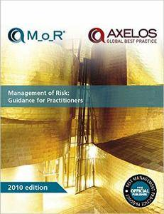 Management of Risk: Guidance for Practitioners, 3rd Edition (repost)