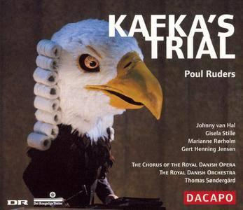 The Royal Danish Orchestra, Thomas Søndergård - Poul Ruders: Kafka's Trial (2006)