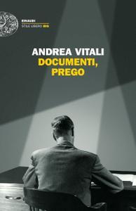Andrea Vitali - Documenti, prego