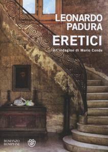 Leonardo Padura Fuentes - Eretici. Un'indagine di Mario Conde (Repost)