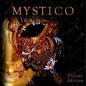 Mystico - Mystico (2007) [Deluxe Edition]