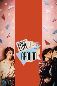 Love on the Ground (1984)