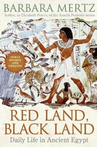 Red Land, Black Land: Daily Life in Ancient Egypt (repost)