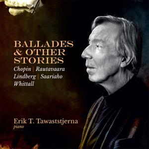 Erik T. Tawaststjerna - Ballades & Other Stories (2019)