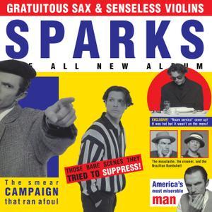 Sparks - Gratuitous Sax & Senseless Violins (Expanded Edition) (2019)