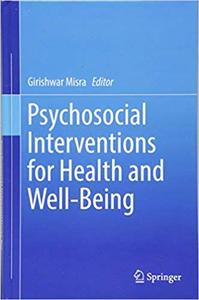 Psychosocial Interventions for Health and Well-Being