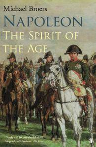 Napoleon Volume 2: The Spirit of the Age
