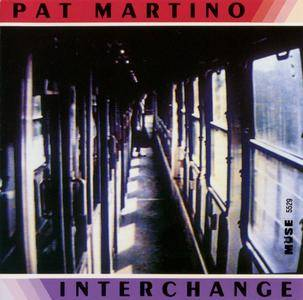 Pat Martino - Interchange (1994) {Muse MCD 5529}