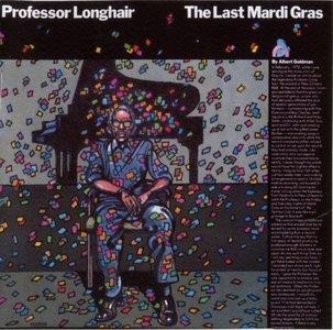 Professor Longhair - The Last Mardi Gras (1978) {2CD Set Atlantic--Real Gone Music RGM-0222 rel 2014}