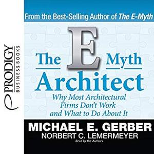 The E-Myth Architect [Audiobook]