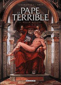 Le Pape Terrible - Tome 1 - Della Rovere