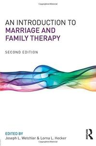 An Introduction to Marriage and Family Therapy (Repost)