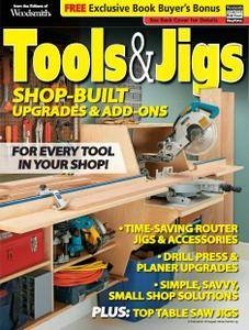Tools & Jigs: Shop-Built Upgrades & Add-Ons 2011 (Woodsmith Special Edition)