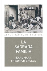 «La Sagrada Familia» by Karl Marx,Friedrich Engels