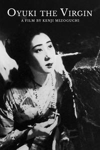 Oyuki the Virgin (1935) Maria no Oyuki