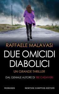 Raffaele Malavasi - Due omicidi diabolici