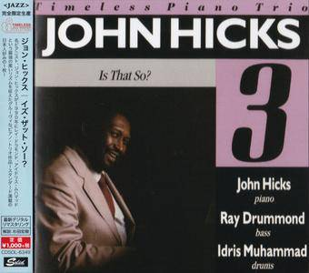 John Hicks - Is That So? (1990) {2015 Japan Timeless Jazz Master Collection Complete Series CDSOL-6349}