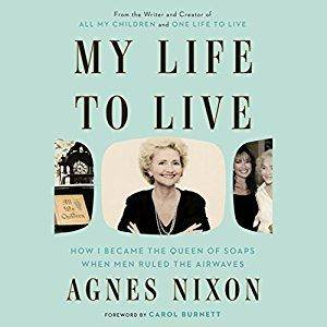 My Life to Live: How I Became the Queen of Soaps When Men Ruled the Airwaves [Audiobook]