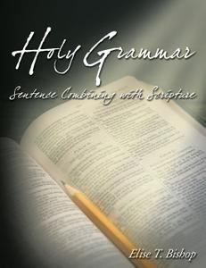 Holy Grammar: Sentence Combining with Scripture