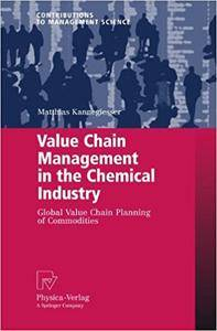 Value Chain Management in the Chemical Industry: Global Value Chain Planning of Commodities (Repost)