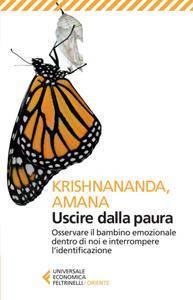 Krishnananda, Amana - Uscire dalla paura