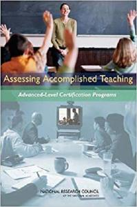 Assessing Accomplished Teaching: Advanced-Level Certification Programs