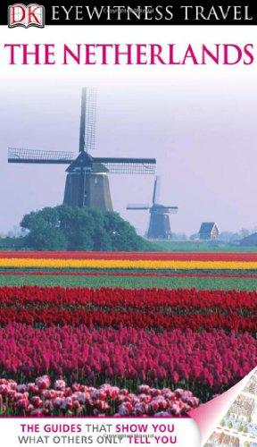 DK Eyewitness Travel Guide: Netherlands