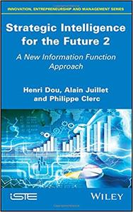 Strategic Intelligence for the Future 2: A New Strategic and Operational