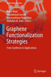 Graphene Functionalization Strategies: From Synthesis to Applications