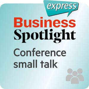 «Business Spotlight express: Beziehungen – Small Talk auf einer Tagung» by Ken Taylor