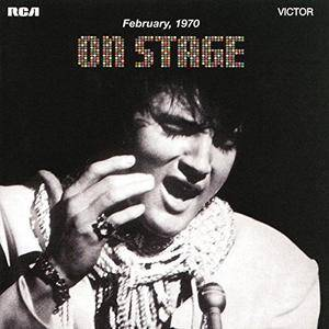 Elvis Presley - On Stage: February 1970 (Deluxe Expanded Edition) (2012)