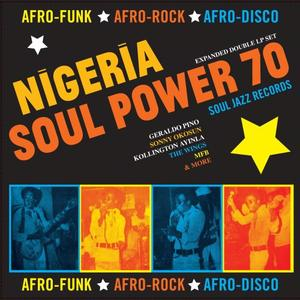 Various Artists - Nigeria Soul Power 70 - Afro-Funk, Afro-Rock, Afro-Disco (2019)
