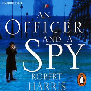 «An Officer and a Spy» by Robert Harris