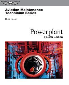 Aviation Maintenance Technician: Powerplant (Aviation Maintenance Technician series), 4th Edition