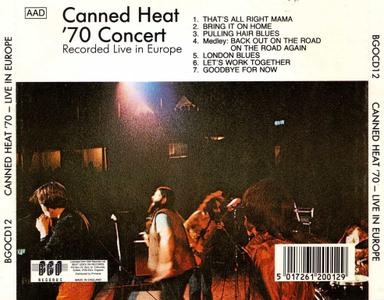 Canned Heat - '70 Concert: Live In Europe (1970) {Reissue}