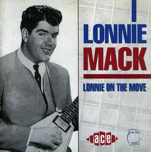Lonnie Mack - Lonnie On The Move (1992)