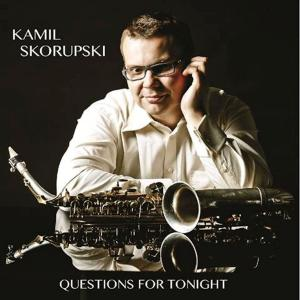 Kamil Skorupski - Questions for tonight (2019)