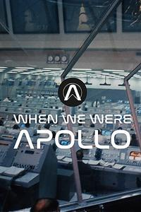 When We Were Apollo (2019)
