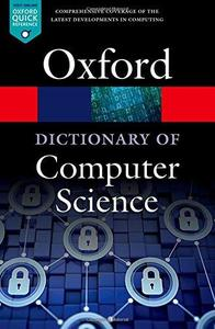 A Dictionary of Computer Science (Repost)
