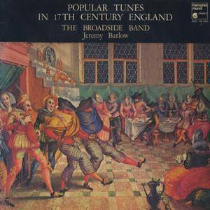 The Broadside Band - Popular Tunes In 17th Century England (1980) FR 1st Pressing - LP/FLAC In 24bit/96kHz
