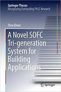 A Novel SOFC Tri-generation System for Building Applications (Repost)