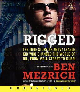 «Rigged» by Ben Mezrich