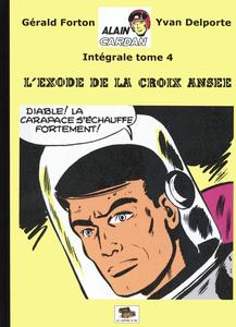 Alain Cardan - Tome 4 - L'exode de la Croix Ansée