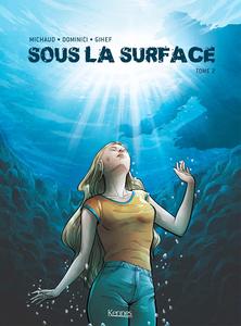 Sous La Surface - Tome 2