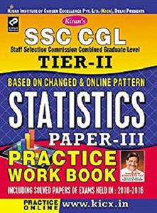 SSC CGL Tier-II Statistics Paper-III Practice Work Book - English - 1432: Statistics Paper - 3 Practice Work Book