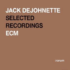 Jack DeJohnette - Selected Recordings (2004) {ECM rarum XII}