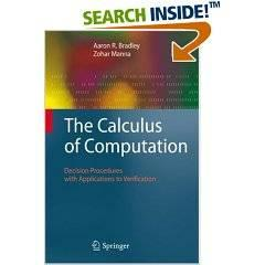 The Calculus of Computation Decision Procedures with Applications to Verification