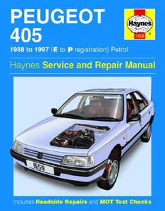 Peugeot 405 1988 to 1997 (E to P registrations), petrol. Haynes Service and Repair Manual.